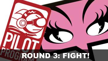 Round 3: Fight!